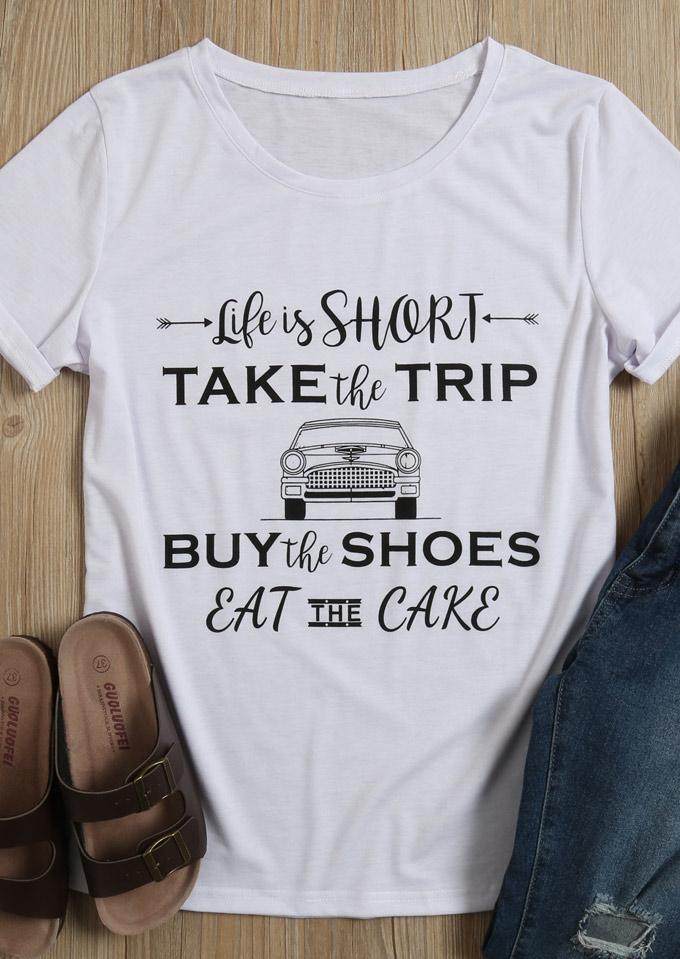 Life Is Short Take The Trip TShirt  Fairyseason