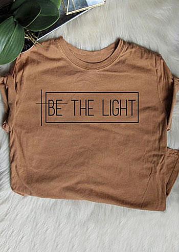Be The Light ONeck TShirt  Fairyseason