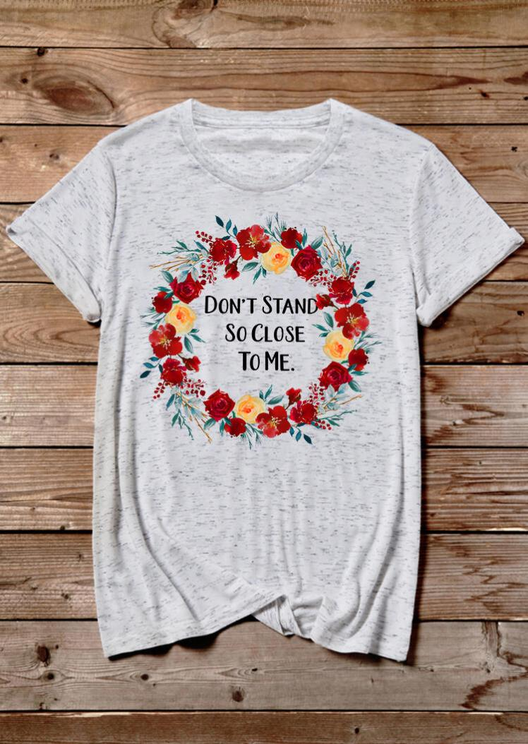 Tees T-shirts Floral Don't Stand So Close To Me T-Shirt Tee in Light Grey. Size: M,L,XL