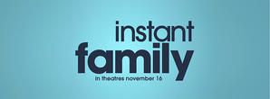 Mark Wahlberg Stars in First, Comic 'Instant Family' Trailer; Here's Everything We Know