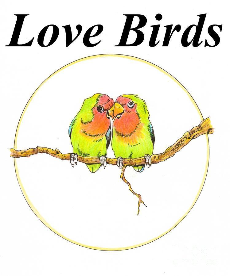 Love Birds Drawing By Richard Brooks