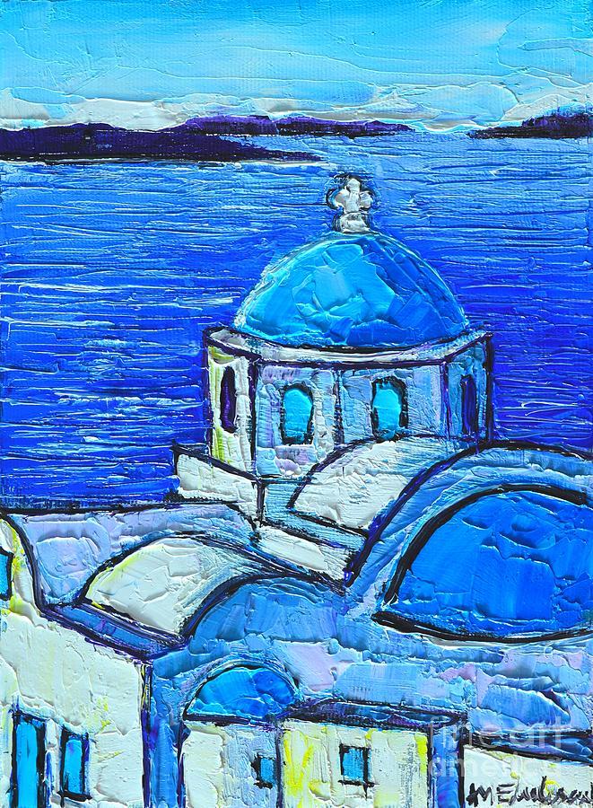 Santorini Blue Painting by Ana Maria Edulescu