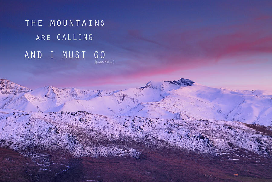 https://i0.wp.com/images.fineartamerica.com/images-medium-large-5/the-mountains-are-calling-and-i-must-go-john-muir-guido-montanes-castillo.jpg