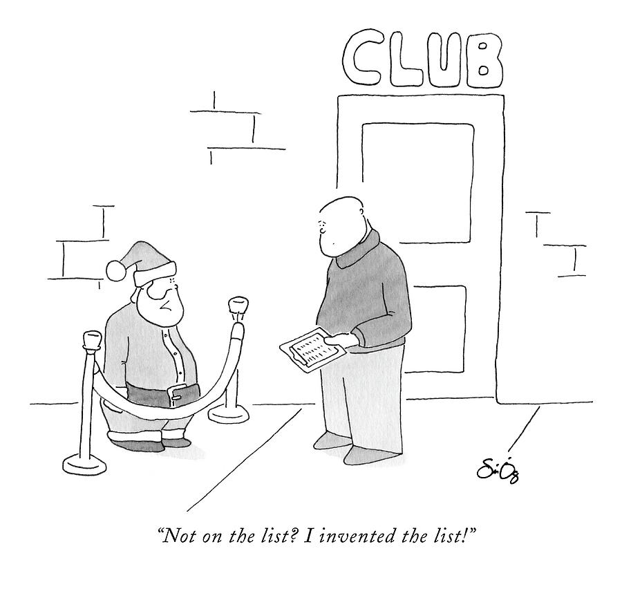 Not On The List? I Invented The List! Drawing by Sean O'Neill