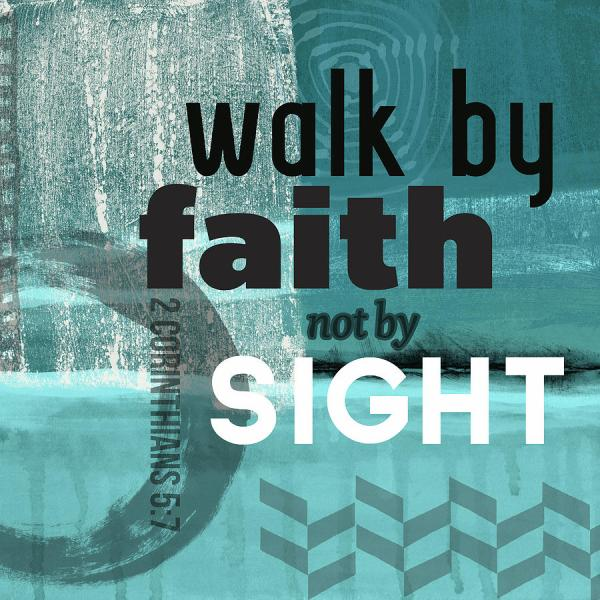Walk by Faith Christian Backgrounds