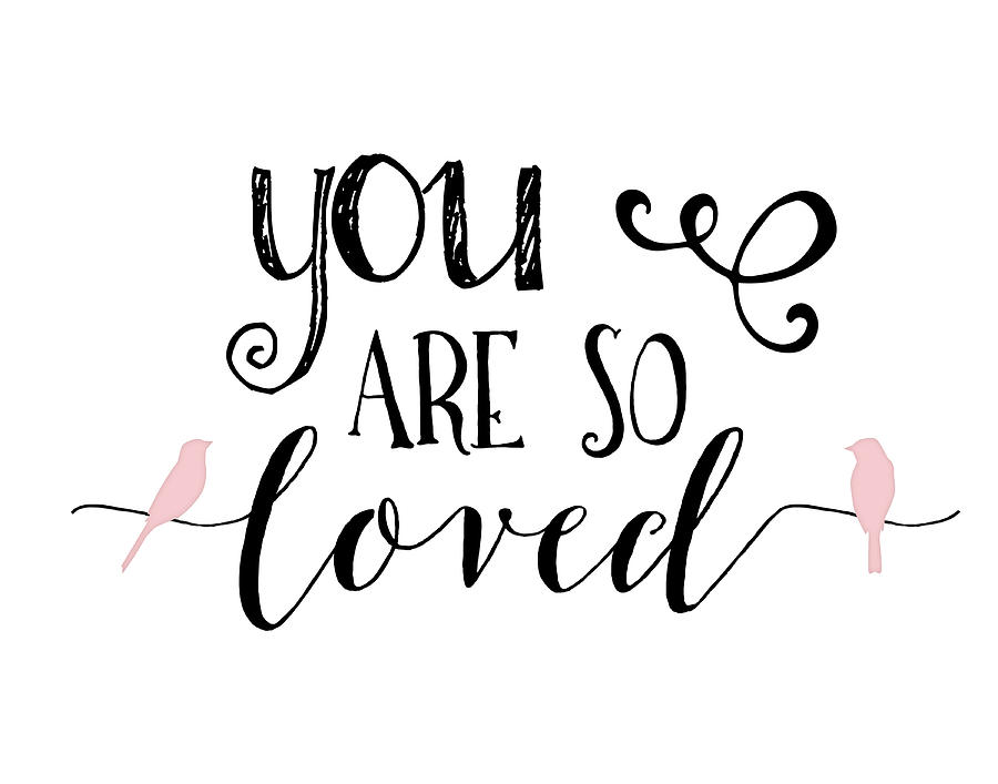 Download You Are So Loved Painting by Tara Moss