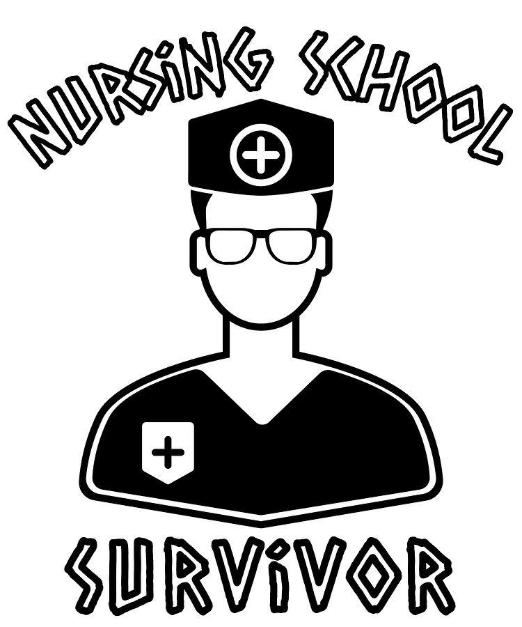 Nursing School Survivor Student Nurse Medical Professional