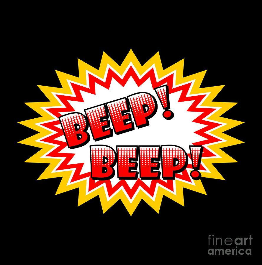 Beep Beep Onomatopoeia Used In Comic Culture Digital Art by Daniel Ghioldi