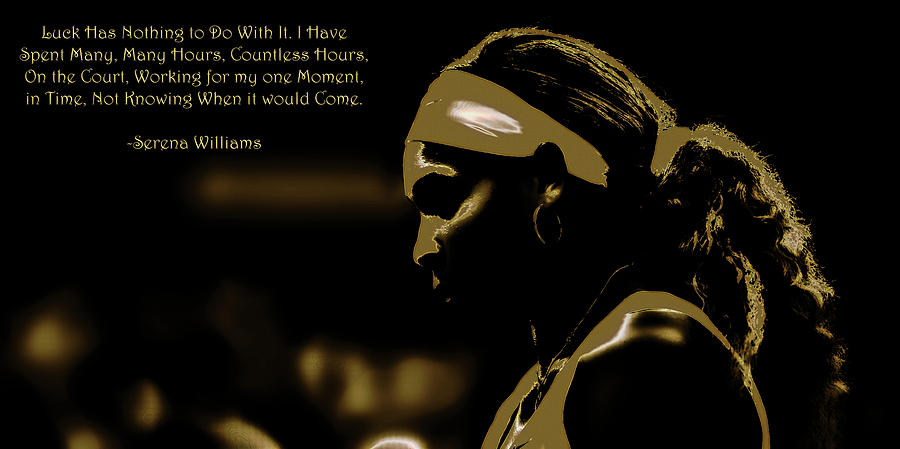 serena williams quote 2e by brian reaves