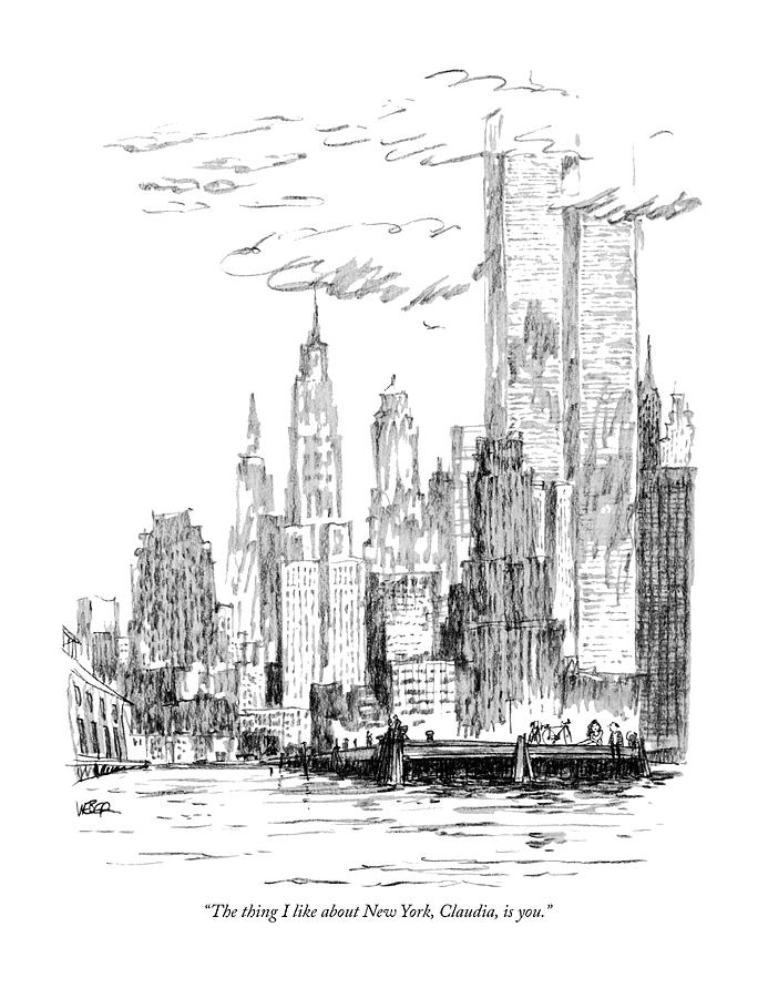The Thing I Like About New York Drawing by Robert Weber