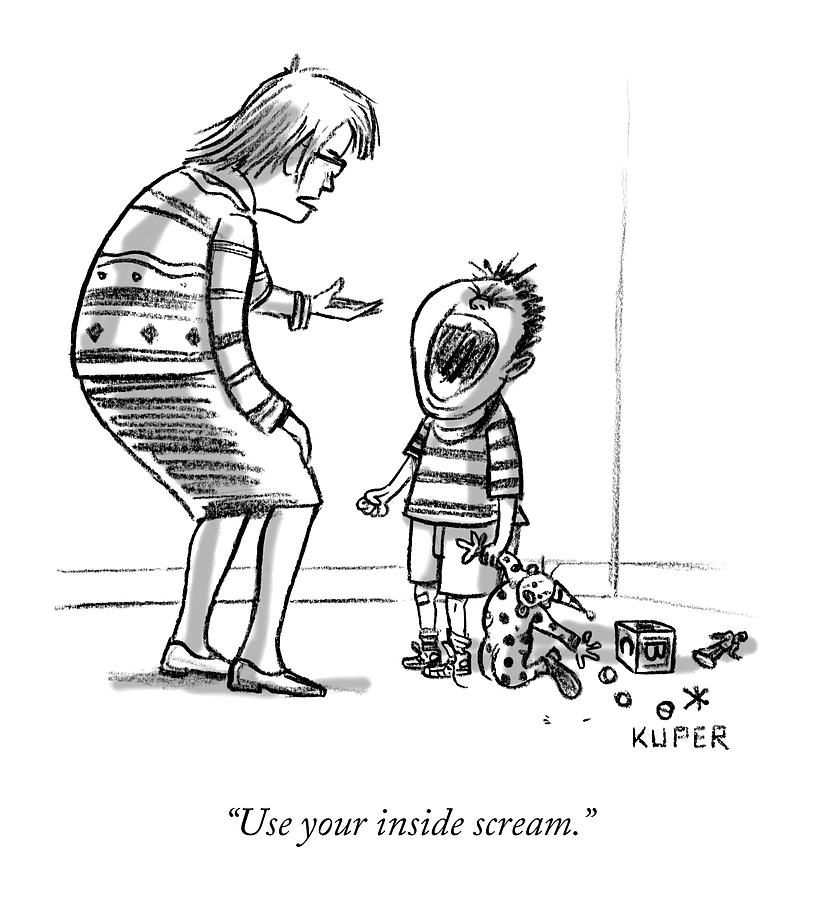 Use Your Inside Scream by Peter Kuper