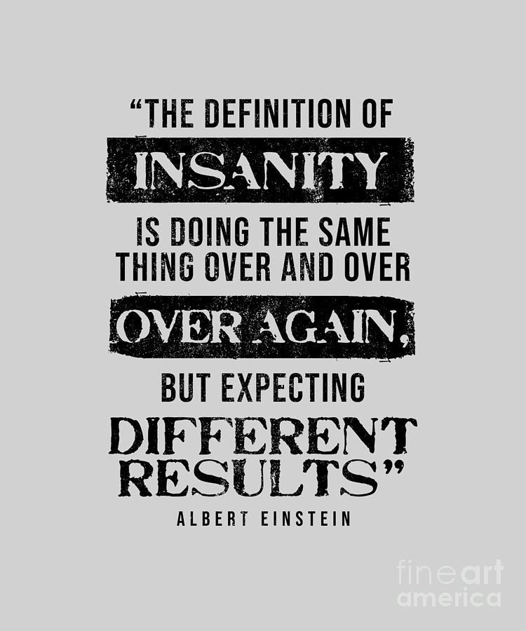 Quote On Insanity : quote, insanity, Definition, Insanity, Quote, Digital, Jonah, Cosson
