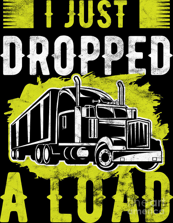 Trucker Birthday : trucker, birthday, Trucker, Dropped, Truck, Driver, Birthday, Digital, Haselshirt
