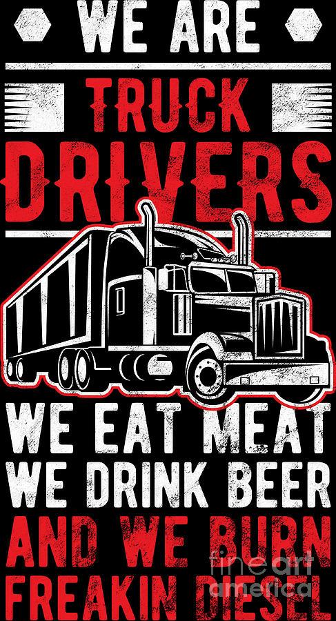 Trucker Birthday : trucker, birthday, Trucker, Truck, Drivers, Drink, Birthday, Digital, Haselshirt
