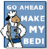 Go Ahead, Make My Bed