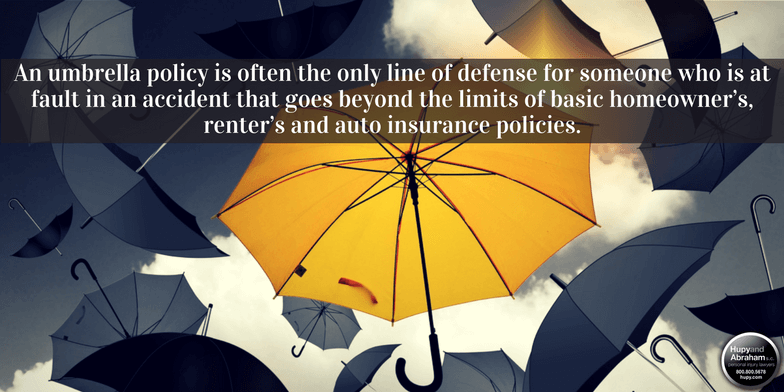 Don't Forget An Umbrella Policy