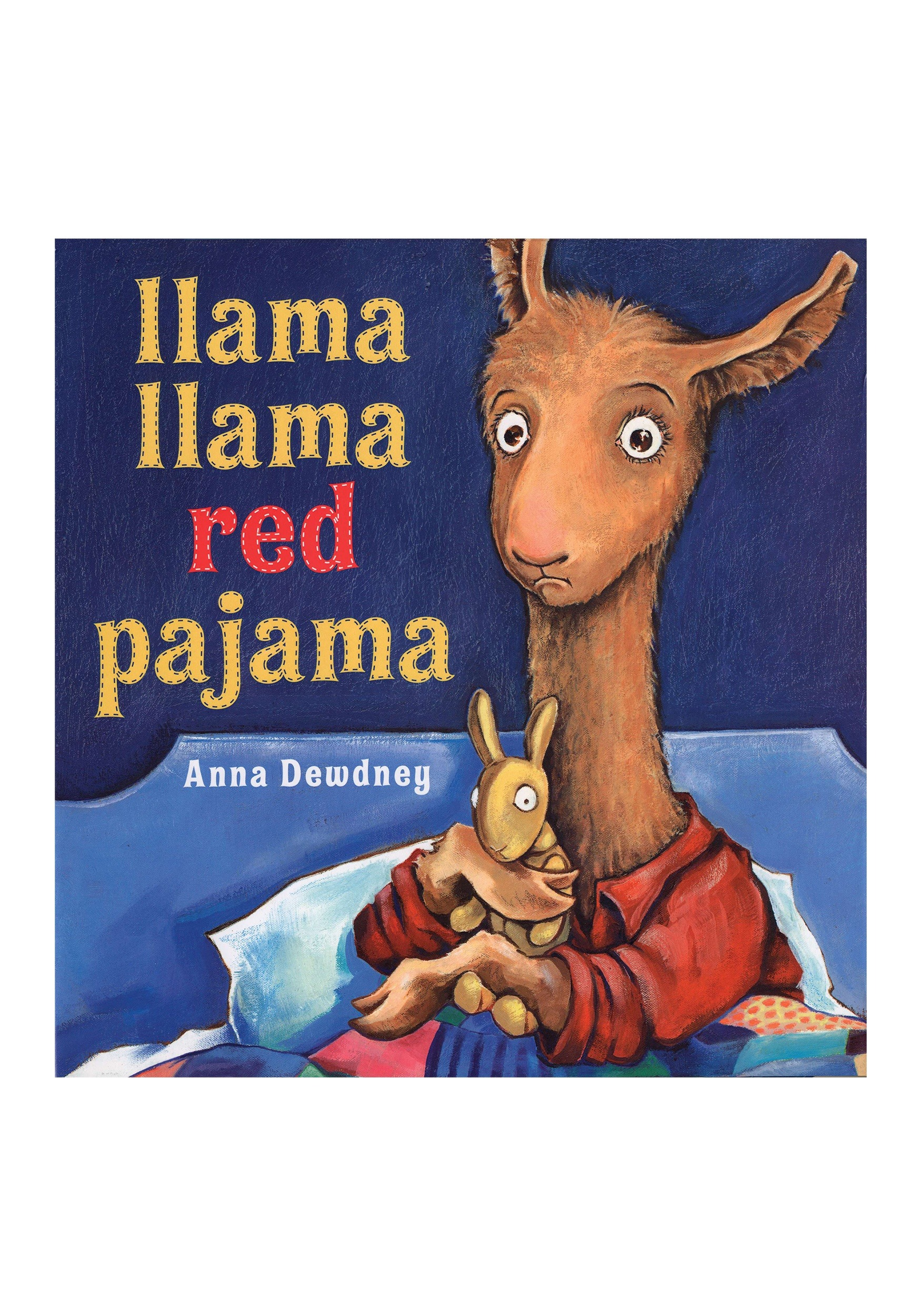 Anna Dewdney S Llama Llama Red Pajama Children S Book