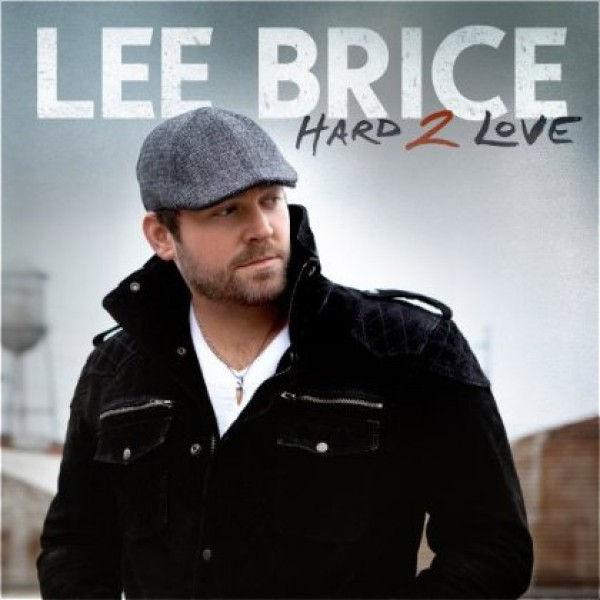 Hard Love Lee Brice Lyrics