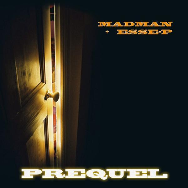 MadMan & Esse-P - Prequel EP Lyrics and Tracklist   Genius