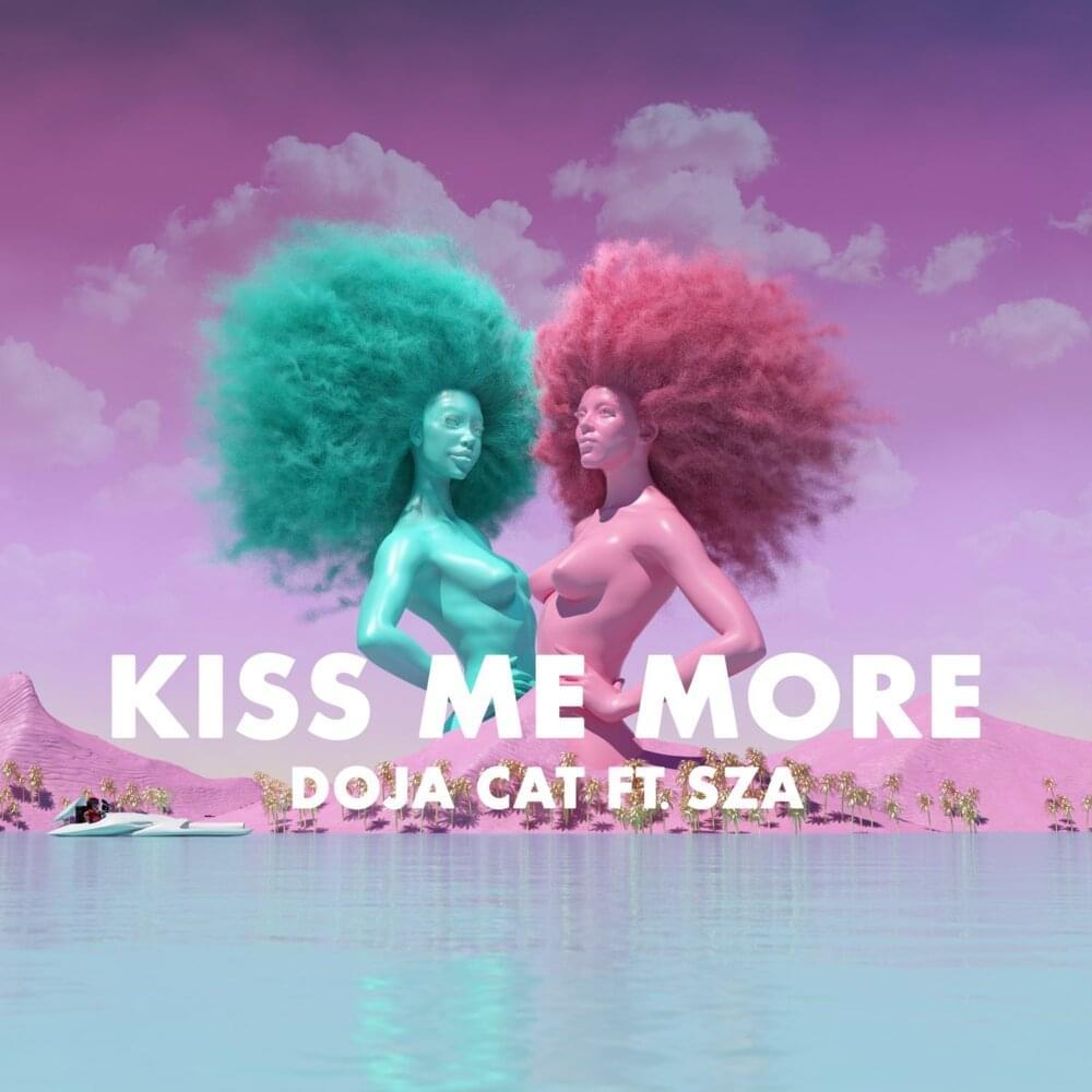 TikTok Viral, song by Doja Cat Kiss Me More (Ft. SZA)