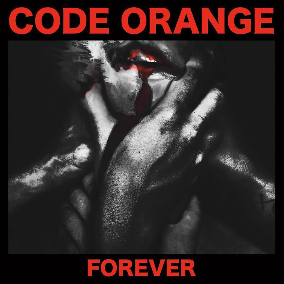 Резултат с изображение за Code Orange – Forever