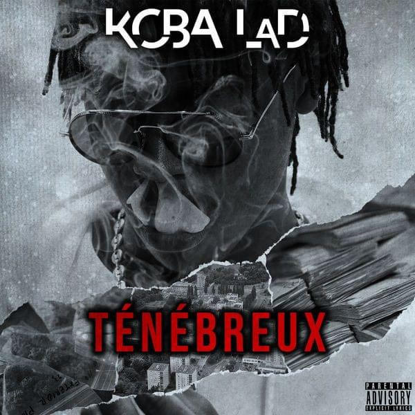 Koba Lad  Ténébreux #1 Lyrics  Genius Lyrics