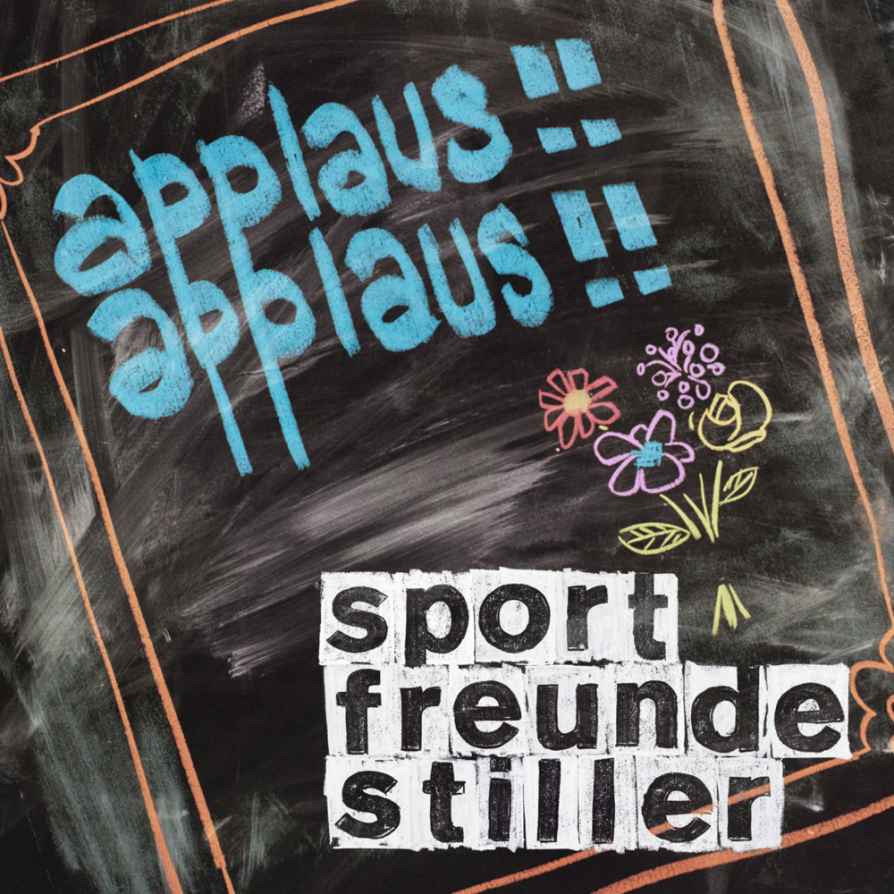 Sportfreunde Stiller Applaus Applaus Lyrics Genius Lyrics