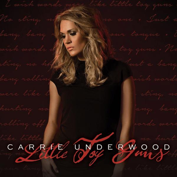 Carrie Underwood  Little Toy Guns Lyrics  Genius Lyrics