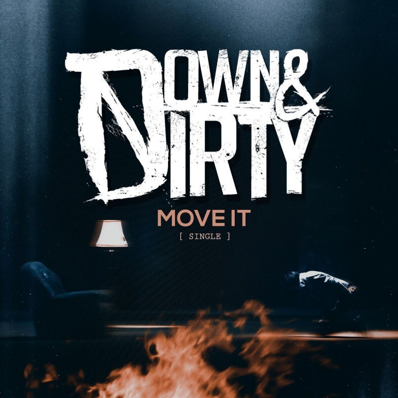 Down & Dirty – Move It Lyrics | Genius Lyrics