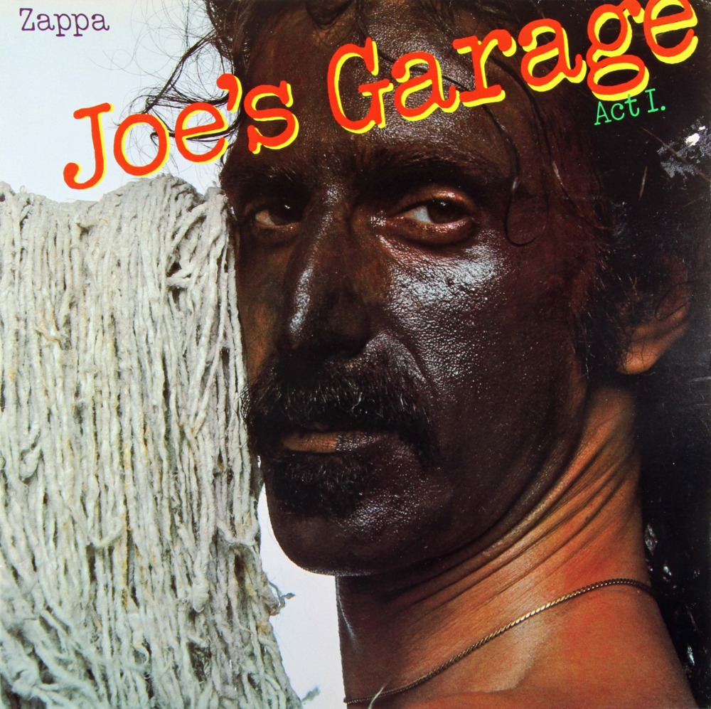 Frank Zappa  Joes Garage Lyrics  Genius Lyrics