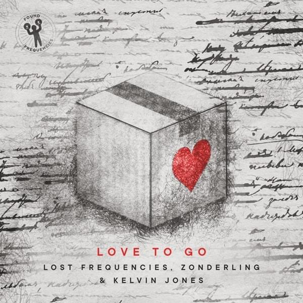 Lost Frequencies, Zonderling & Kelvin Jones – Love to Go Lyrics ...
