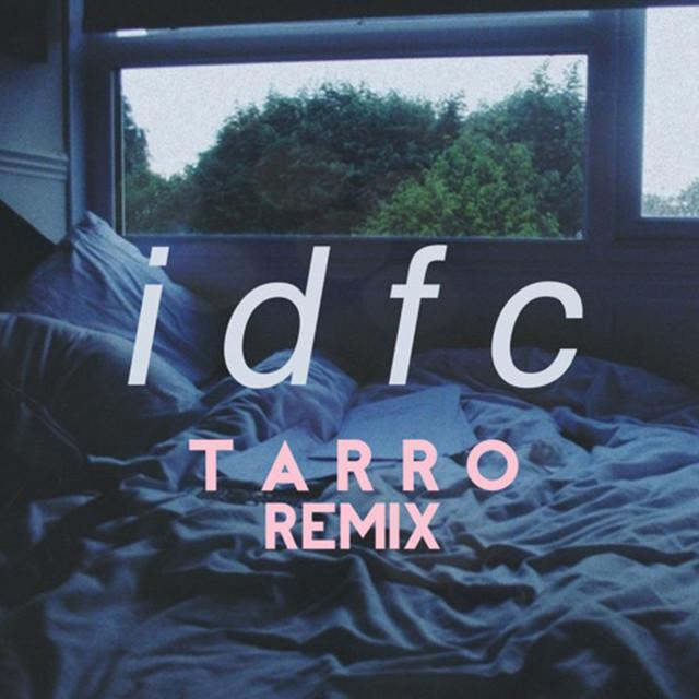 Blackbear  Idfc (tarro Remix) Lyrics  Genius Lyrics