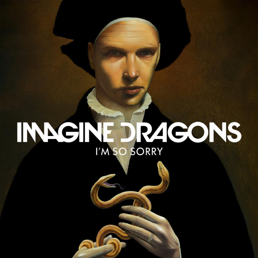 Imagine Dragons – I'm So Sorry Lyrics | Genius Lyrics