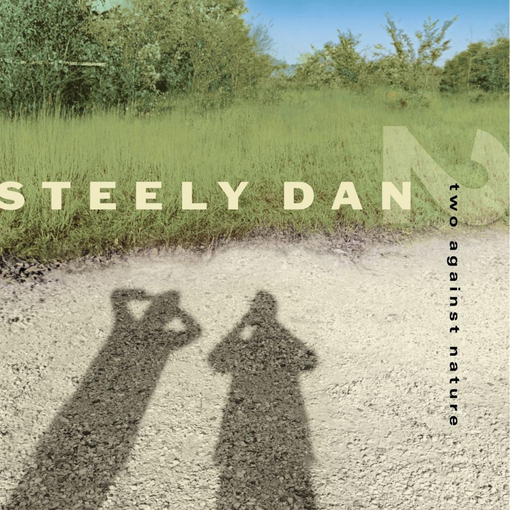 Steely Dan  Two Against Nature Lyrics  Genius Lyrics
