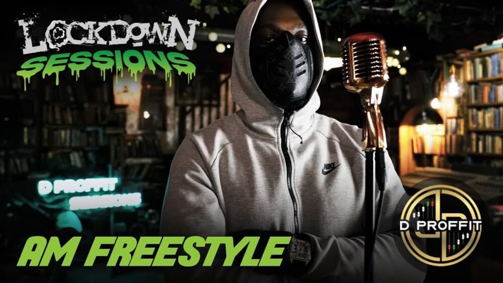 AM – AM Freestyle - Lockdown Sessions Lyrics | Genius Lyrics