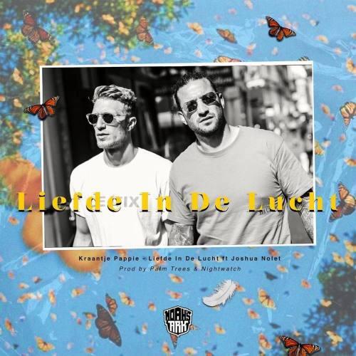 Kraantje Pappie Feat. Joshua Nolet - Liefde In De Lucht