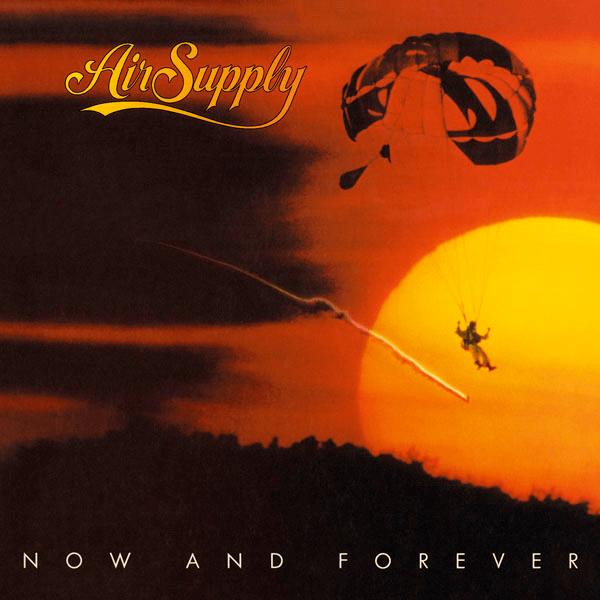 Air Supply – Now and Forever Lyrics | Genius Lyrics