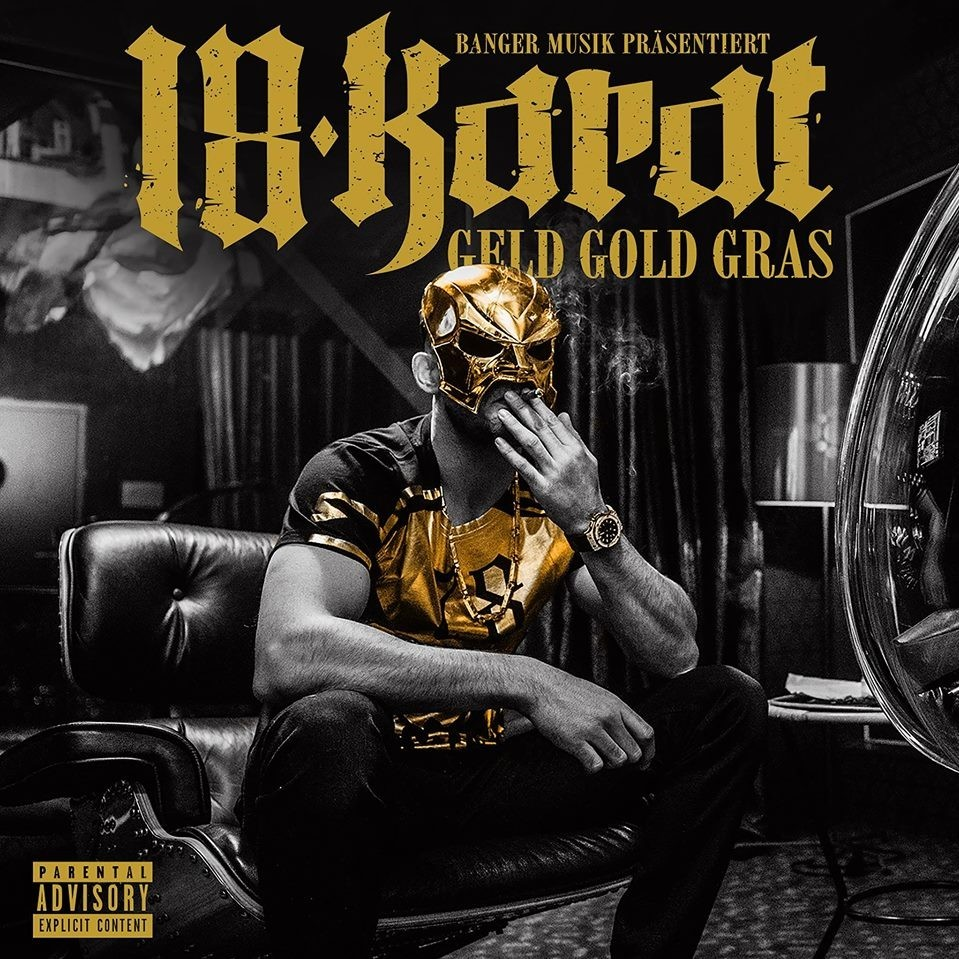 Gangsta Wallpaper Hd 18 Karat Geld Gold Gras Lyrics And Tracklist Genius