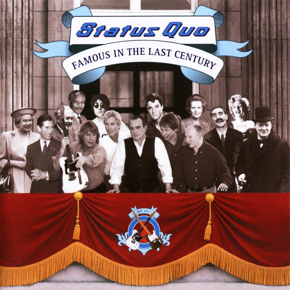 Status Quo  Famous In The Last Century Lyrics And