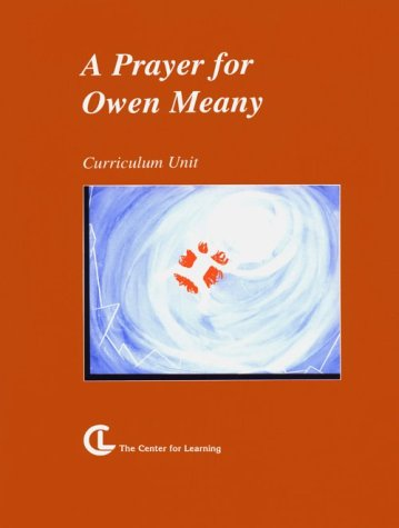 A Prayer For Owen Meany: Curriculum Unit