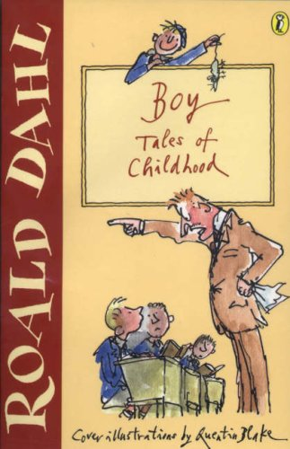 Boy: Tales of Childhood (Roald Dahl's Autobiography, #1)