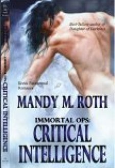 Critical Intelligence (Immortal Ops, # 2)