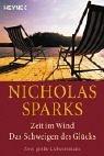 Zeit im Wind / Das Schweigen des Glücks. Zwei große Liebesromane.