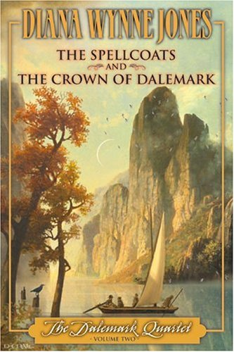 The Dalemark Quartet, Vol. 2: The Spellcoats & The Crown of Dalemark (The Dalemark Quartet, #3-4)
