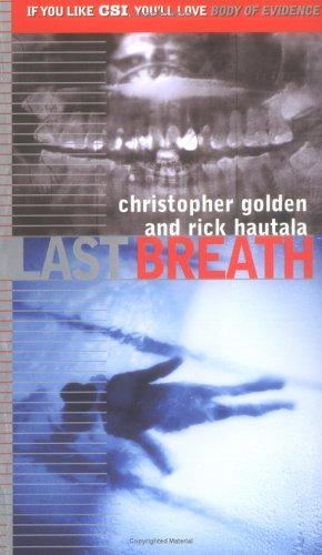 Last Breath (Body of Evidence, #9)