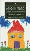 El hogar, nuestro punto de partida: ensayos de un psicoanalista