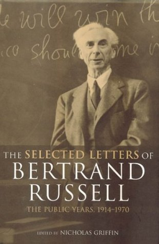 The Selected Letters of Bertrand Russell, Volume 2: The Public Years 1914-1970
