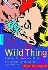 Wild Thing Sex Tipps Für Boys Und Girls