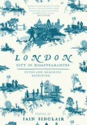 London: City of Disappearances Pdf Book