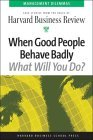 When Good People Behave Badly
